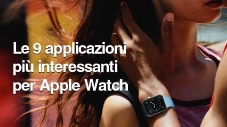 Le 9 applicazioni più interessanti per Apple Watch