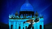 Giubileo, Fiat Lux: proiezione della Natura sulla Basilica di San Pietro