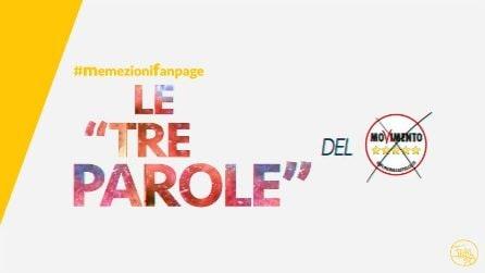 """#memezionifanpage - Le """"tre parole"""" del M5S"""