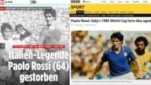 Paolo Rossi, i titoli dei principali giornali esteri