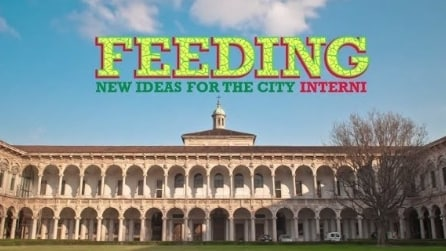 FEEDING NEW IDEAS FOR THE CITY: la mostra evento del Fuorisalone 2014