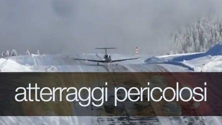 L'atterraggio più pericoloso di sempre