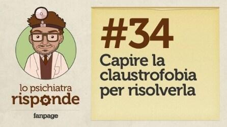 Capire la claustrofobia per risolverla #34