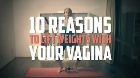 Ecco dieci buoni motivi per sollevare pesi con la tua vagina