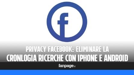 Eliminare le ricerche Facebook da iPhone e Android