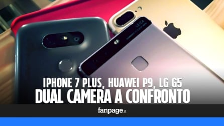 iPhone 7 Plus, Huawei P9, LG G5: doppia fotocamera a confronto