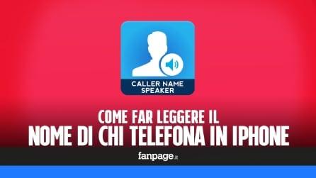 Far leggere il nome di chi chiama dall'iPhone