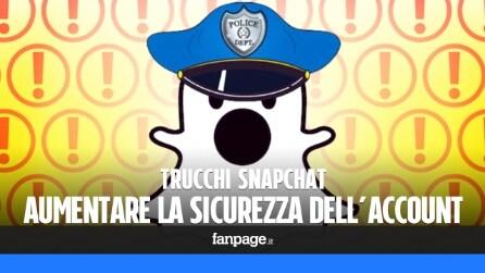 Trucchi Snapchat: come aumentare la sicurezza e proteggere il proprio account