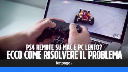 PS4 Remote lento su Mac e PC? Ecco come risolvere il problema