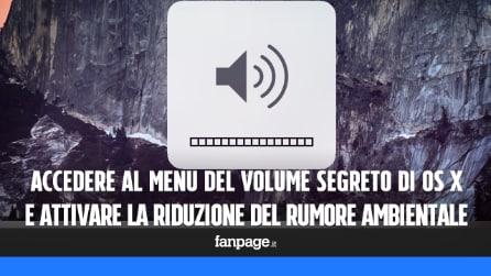 Accedere al controllo volume nascosto di OS X e attivare la riduzione del volume ambientale