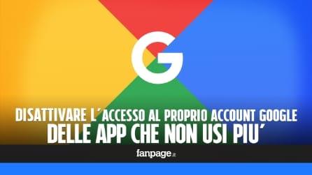 Disattivare l'accesso al proprio account Google delle app che non utilizzi più