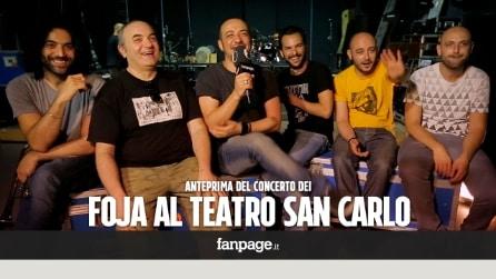 """I Foja al Teatro San Carlo: """"Cagnasse tutto"""" è il nostro inno per un mondo nuovo!"""