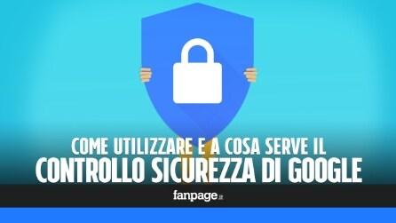 Controllo sicurezza Google: come proteggere il proprio account in pochi minuti