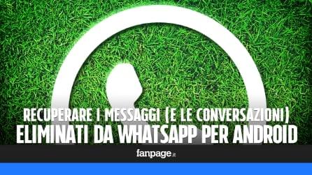 Ripristinare i messaggi (e le conversazioni) eliminati da WhatsApp per Android