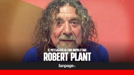 L'invito di Robert Plant al concerto di Napoli