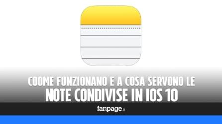 Note condivise con iOS 10: come funzionano e a cosa servono