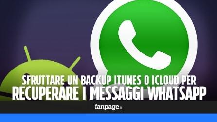 Recuperare messaggi WhatsApp da un backup iTunes o iCloud