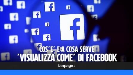 'Visualizza come' di Facebook: vedere il proprio profilo con gli occhi di un altro utente