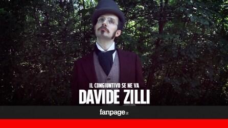 Il congiuntivo se ne va - Davide Zilli (ESCLUSIVA)