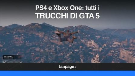 I trucchi di GTA V per PS4 e Xbox One VIDEO