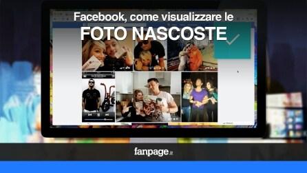Come vedere le foto nascoste su Facebook VIDEO