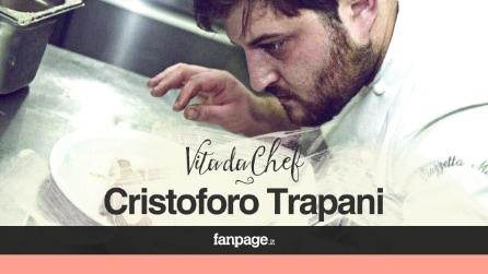 Vita da Chef: Cristoforo Trapani