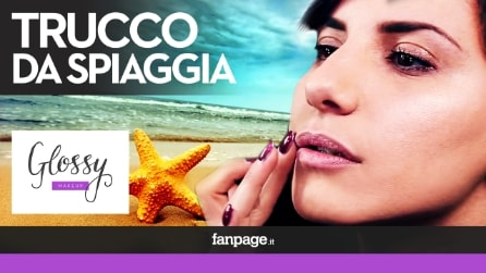 Trucco da spiaggia, come realizzare un make-up leggero e fresco