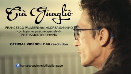 Cià Guagliò (dedicato a Pino Daniele) - Francesco Palmieri feat. Andrea Sannino e Pietra Montecorvino