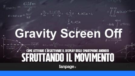 Come gestire l'accensione e lo spegnimento del display automaticamente sfruttando il movimento