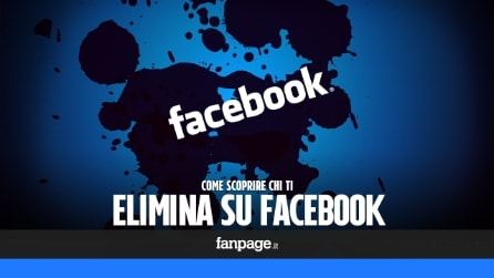 Come scoprire chi ti elimina su Facebook