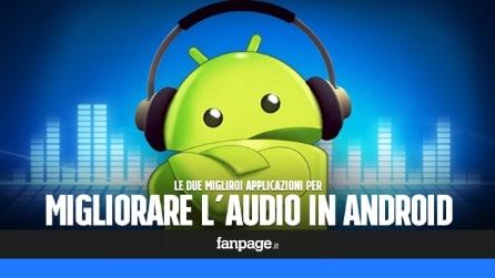Come migliorare l'audio nei dispositivi Android