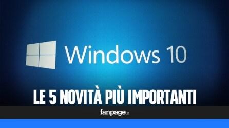 Le 5 novità più importanti di Windows 10