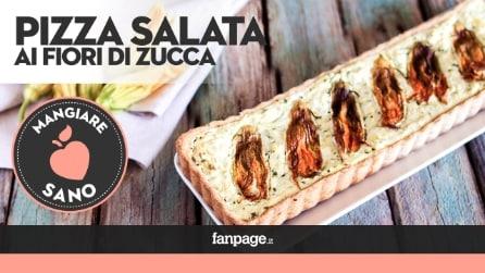 Pizza salata ai fiori di zucca, la ricetta facile e gustosa