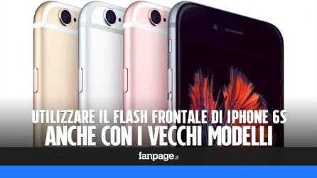 Utilizzare il flash frontale di iPhone 6S, anche con iPhone 6 e i modelli precedenti
