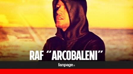 Arcobaleni - Raf (ESCLUSIVA)