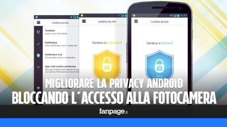 Bloccare l'accesso alla fotocamera Android per migliorare la privacy