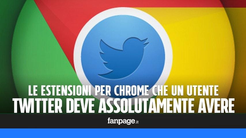 a0e1e83212f0 Le estensioni per Chrome che un utente Twitter deve assolutamente avere