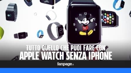 Tutto quello che si può fare con Apple Watch senza la connessione ad iPhone