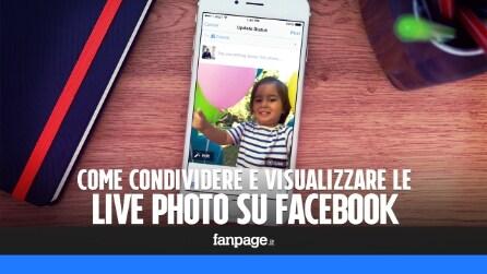 Live Photo Facebook: come condividere e utilizzare le foto animate di iPhone 6S