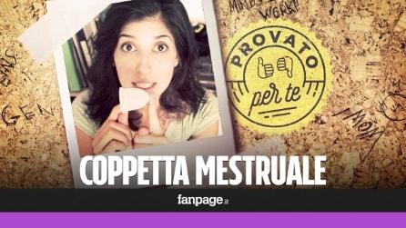 Provato per te - Coppetta mestruale: ecco come si mette e come si usa