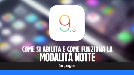 Come si abilita e come funziona la modalità notte in iOS 9.3