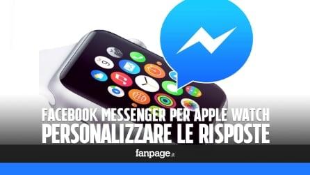 Facebook Messenger per Apple Watch: personalizzare le risposte predefinite