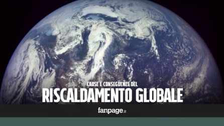 Riscaldamento globale: ecco le cause e le conseguenze