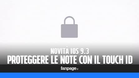 Novità iOS 9.3: proteggere le note con l'impronta digitale e una password