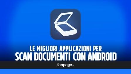 Le migliori app di scan documenti in Android
