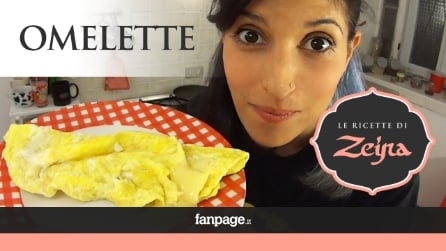 Omelette: la video ricetta