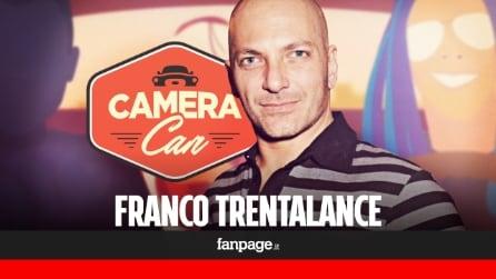 """Franco Trentalance a Camera Car: """"Il sesso è una performance, l'amore è un'altra cosa"""""""
