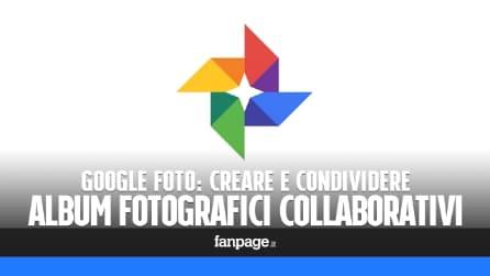 Creare album fotografici condivisi collaborativi con Google Foto