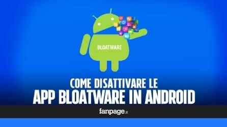 Come rimuovere e disattivare le app bloatware da Android