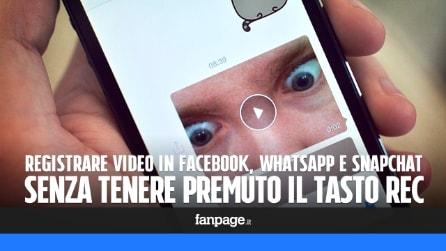 Registrare i video in Facebook e WhatsApp senza tenere premuto il tasto Rec